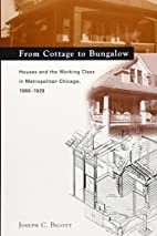 From Cottage to Bungalow: Houses and the…