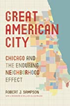 Great American City: Chicago and the…