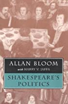 Shakespeare's Politics by Allan Bloom
