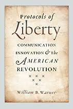 Protocols of Liberty: Communication…