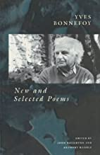 New and selected poems by Yves Bonnefoy