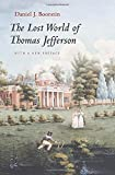 Boorstin, Daniel J.: The Lost World Of Thomas Jefferson