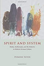 Spirit and System: Media, Intellectuals, and…