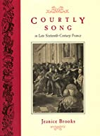 Courtly Song in Late Sixteenth-Century…