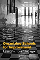Organizing Schools for Improvement: Lessons…