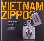 Vietnam Zippos: American Soldiers'…