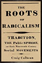 The Roots of Radicalism: Tradition, the…