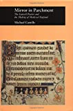 Camille, Michael: Mirror in Parchment: The Luttrell Psalter and the Making of a Medieval England