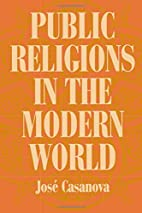 Public Religions in the Modern World by Jose…