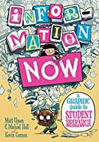 Information Now: A Graphic Guide to Student…
