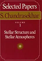 Selected Papers, Volume 1: Stellar Structure…