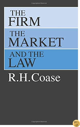 TThe Firm, the Market, and the Law