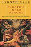 Cohn, Norman Rufus Colin: Europe&#39;s Inner Demons: The Demonization of Christians in Medieval Christendom