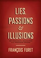 Lies, Passions, and Illusions: The…