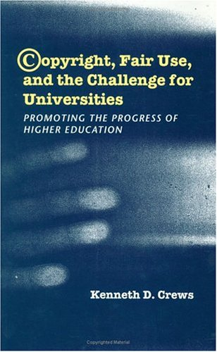 copyright-fair-use-and-the-challenge-for-universities-promoting-the-progress-of-higher-education