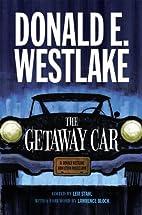 The Getaway Car: A Donald Westlake…