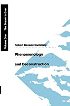 Phenomenology and Deconstruction, Volume One…