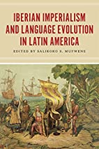 Iberian imperialism and language evolution…