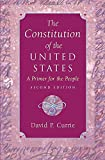 David P. Currie: The Constitution of the United States: A Primer for the People