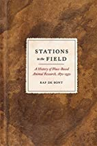 Stations in the Field: A History of…