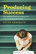 Producing Success: The Culture of Personal…