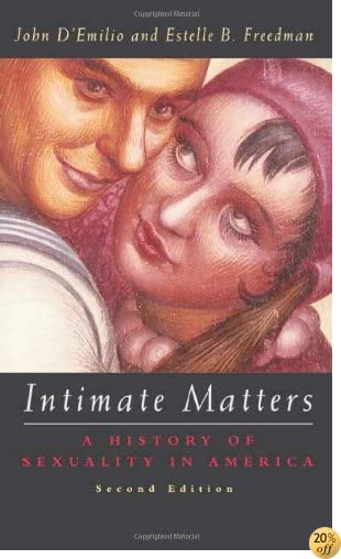 TIntimate Matters: A History of Sexuality in America