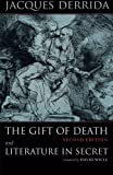 Derrida, Jacques: The Gift of Death / Literature in Secret