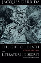 The Gift of Death, Second Edition &…