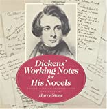 Dickens, Charles: Dickens' Working Notes for His Novels