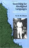 Dixon, R.M.W.: Searching for Aboriginal Languages: Memoirs of a Field Worker