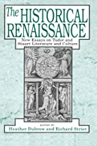 The Historical Renaissance: New Essays on…