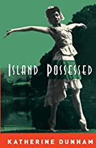 Island Possessed by Katherine Dunham