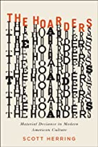 The Hoarders: Material Deviance in Modern…