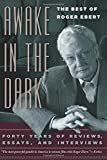 Ebert, Roger: Awake in the Dark: The Best of Roger Ebert