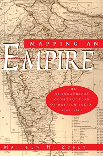 mapping-an-empire-the-geographical-construction-of-british-india-1765-1843