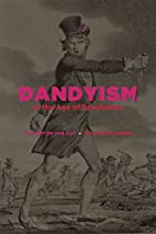 Dandyism in the age of Revolution : the art…