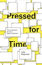 Pressed for Time: The Acceleration of Life…