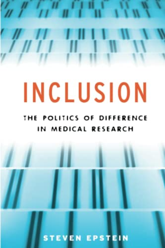 inclusion-the-politics-of-difference-in-medical-research-chicago-studies-in-practices-of-meaning