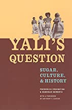 Yali's Question: Sugar, Culture, and History…