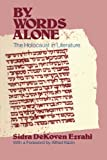 Ezrahi, Sidra Dekoven: By Words Alone: The Holocaust in Literature