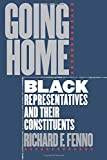 Fenno, Richard F.: Going Home: Black Representatives and Their Constituents