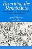 Rewriting the Renaissance The Discourses of Sexual Difference in Early Modern