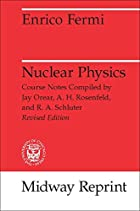 Nuclear Physics: A Course Given by Enrico…