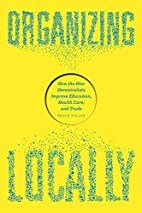 Organizing Locally: How the New…