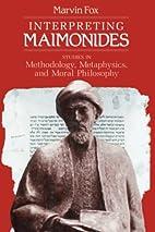 Interpreting Maimonides: Studies in…