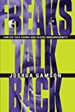 Gamson, Joshua: Freaks Talk Back: Tabloid Talk Shows and Sexual Nonconformity
