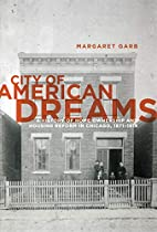 City of American Dreams: A History of Home…