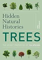 Hidden Natural Histories: Trees by Noël…