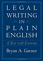 Legal Writing in Plain English: A Text With…