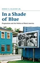 In a Shade of Blue: Pragmatism and the…